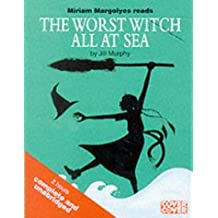 The Worst Witch All at Sea: Complete & Unabridged