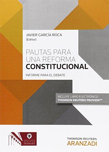 Pautas para una reforma constitucional (Edición Bolsillo)