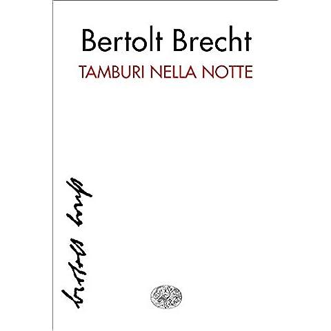 Tamburi nella notte (Collezione di teatro Vol. 42)