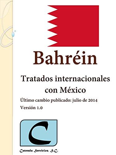Bahréin - Tratados Internacionales con México