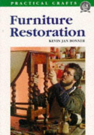 Furniture Restoration (Practical Crafts)