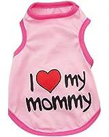 Demarkt Special Vêtements sans Manches/ Debardeur/ Veste/avec Dessin T LOVE MY MOMMY pour Petit Animal Chien et Chiot -Couleur Pink /Taille S/M/L/XL