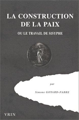 La construction de la paix, ou le travail de Sisyphe