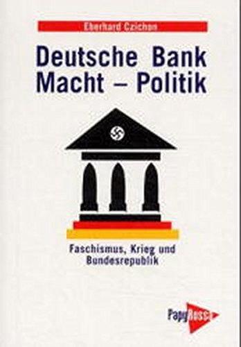 deutsche-bank-macht-politik-faschismus-krieg-und-bundesrepublik