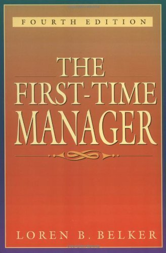 The First-Time Manager by Loren B. Belker (1997-02-14)