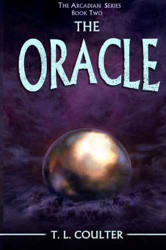 The Oracle (The Arcadian Series, Band 2) Tl 2-serie