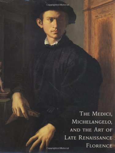 The Medici, Michelangelo and the Art of Late Renaissance Florence by Cristina Acidini (1-Oct-2002) Hardcover