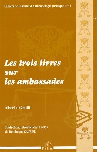 Les trois livres sur les ambassades (1Cédérom) par Alberico Gentili