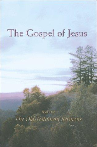 the-gospel-of-jesus-old-testament-sermons