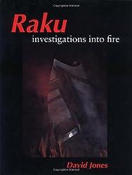 Raku: Investigations into Fire