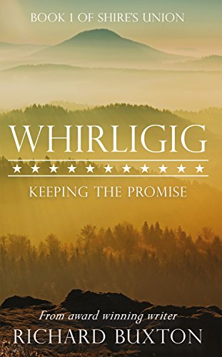 whirligig-keeping-the-promise-shires-union-book-1-english-edition