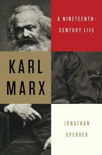 Karl Marx: A Nineteenth-Century Life por Jonathan Sperber