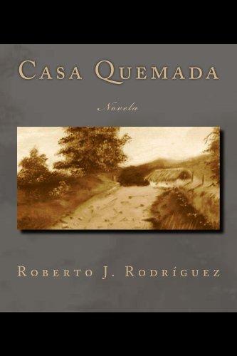 CASA QUEMADA por Roberto  Rodríguez