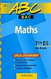 Image de : ABC du Bac : Maths, terminale ES, Obligatoire et Spécialité 1998