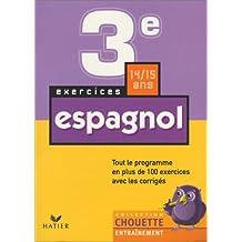 Chouette Entraînement : Espagnol, de la 3e à la 2nde - 14-15 ans (+ corrigés)