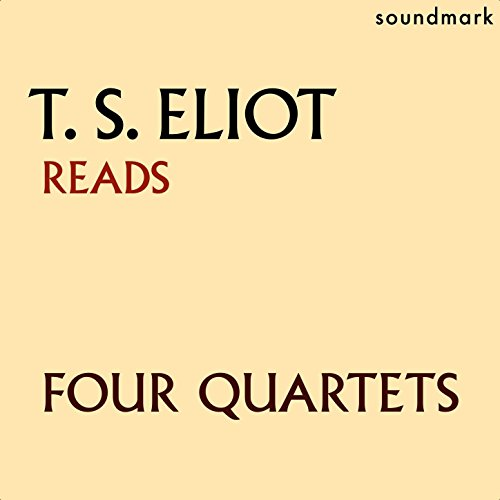 T.S. Eliot Reads Four Quartets
