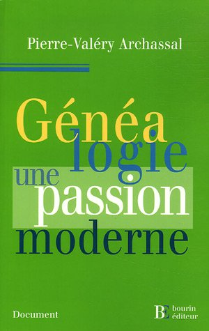 Généalogie : une passion moderne