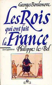 Philippe le Bel Roi de fer