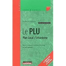 Le PLU : Plan local d'urbanisme, outils et pratique de la renovation urbaine, la carte communale