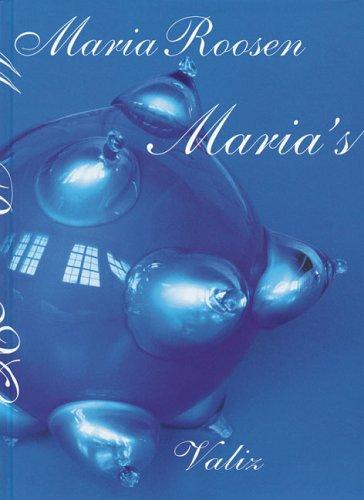 Maria Roosen: Maria's por Jennifer Allen