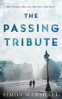 The Passing Tribute by [Marshall, Simon]