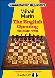 Grandmaster Repertoire 4: The English Opening Volume Two (Hardback Edition) by Mihail Marin (2010-08-02)