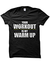 Your Workout Is My Warmup Gym (White On Black) Mens Tshirt