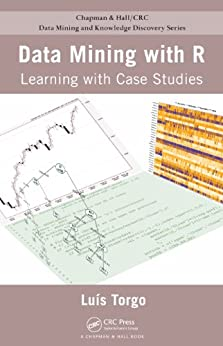 Data Mining with R: Learning with Case Studies par [Torgo, Luis]