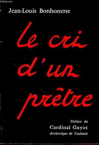 Le cri d'un prêtre par Jean-Louis Bonhomme