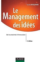 Le Management des idées : De la créativité à l'innovation