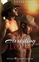 Arresting Love (Wild R Farm) by Silvia Violet (2013-02-26)