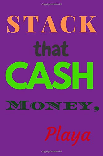 Price comparison product image STACK that Cash MONEY,  Playa