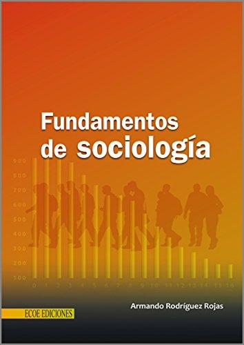 Fundamentos de sociología por Armando Rodríguez Rojas