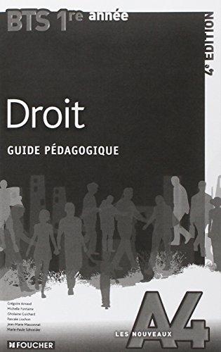 Les Nouveaux A4 Droit BTS 1re année - 4e édition Guide pédagogique