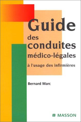 Guide des conduites médico-légales à l'usage des infirmières