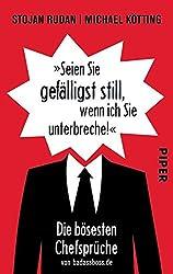 »Seien Sie gefälligst still, wenn ich Sie unterbreche!«: Die bösesten Chefsprüche von badassboss.de