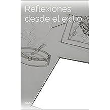 Reflexiones desde el exilio