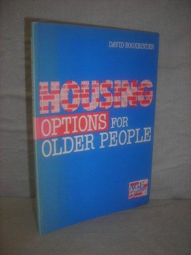 Housing Options for Older People di David Bookbinder