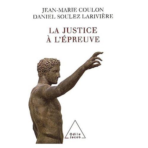 La justice à l'épreuve