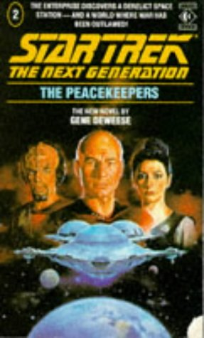 Cover of The Peacekeepers (Star Trek: The Next Generation 2)