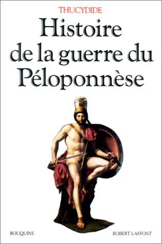 Histoire de la guerre du Ploponnse prcd de
