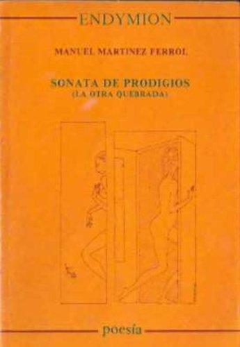 Sonata de prodigios (Poesía) por Manuel Martínez Ferrol