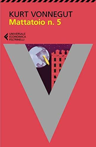 Mattatoio n. 5 (Universale economica) por Kurt Vonnegut
