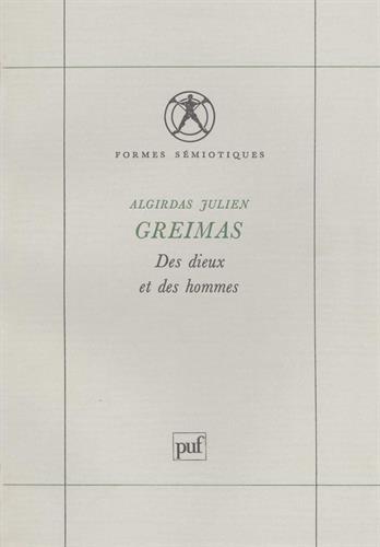 Des dieux et des hommes : Étude de mythologie lithuanienne par Algirdas Julien Greimas