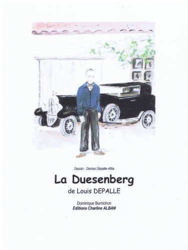 la-duesenberg-de-louis-depalle-french-edition
