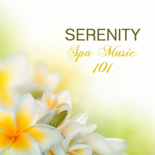 Serenity Relaxing Spa Music, 1...