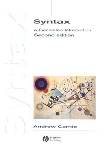 Syntax: A Generative Introduction 2nd by Carnie, Andrew (2006) Paperback