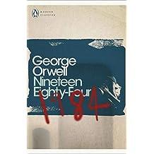 1984 Nineteen Eighty-Four (Penguin Modern Classics)