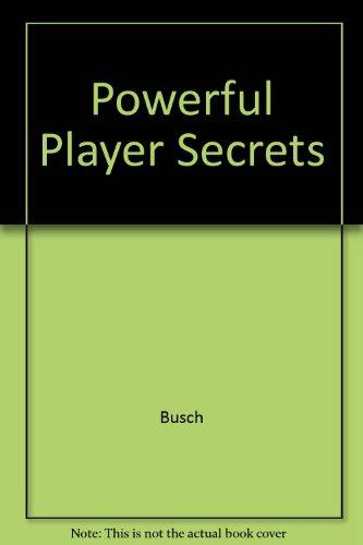 Powerful Player Secrets por Busch