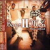 Songtexte von Boyz II Men - Full Circle